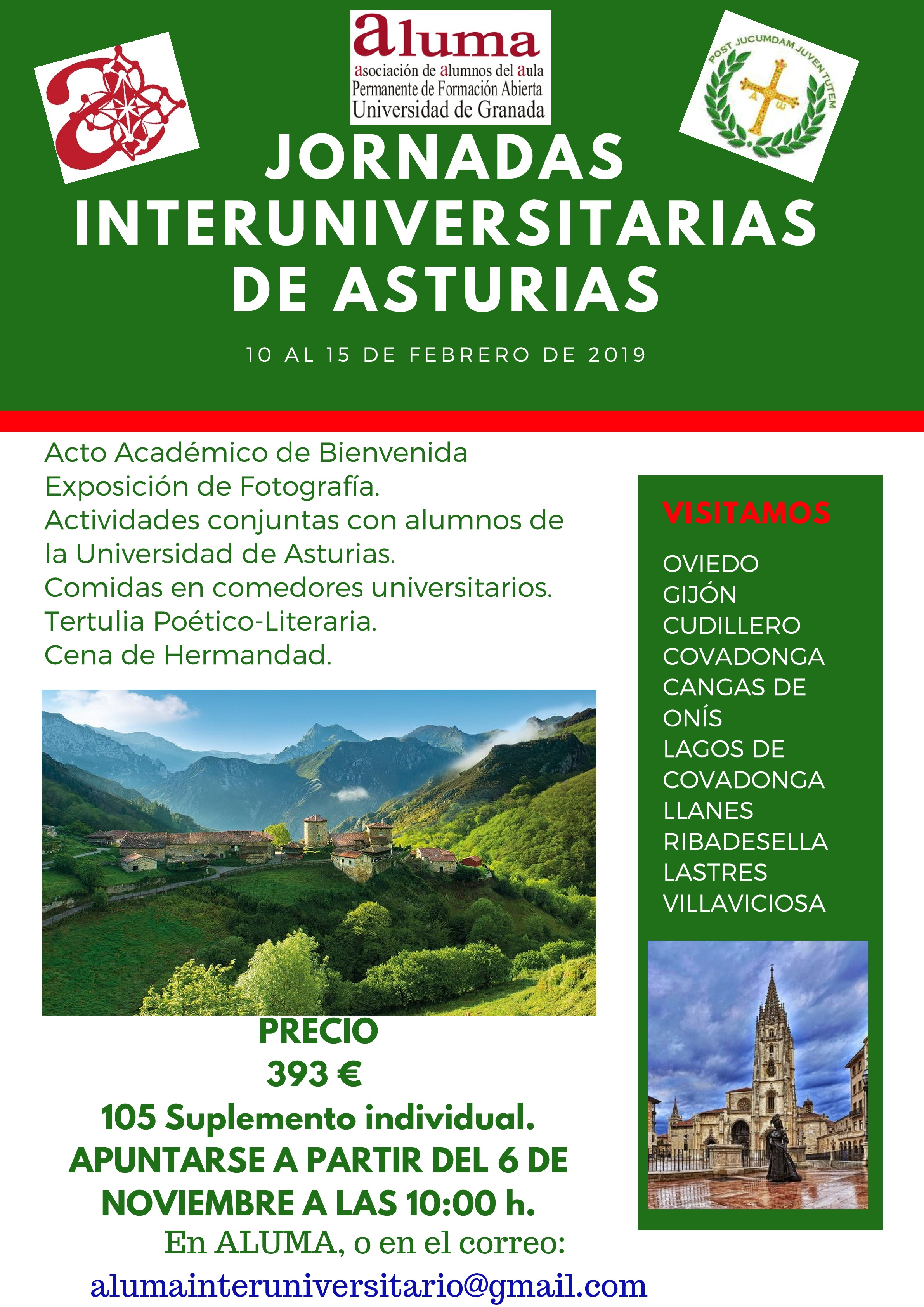 Jornadas Interuniversitarias con Universidades Europeas y Españolas. |